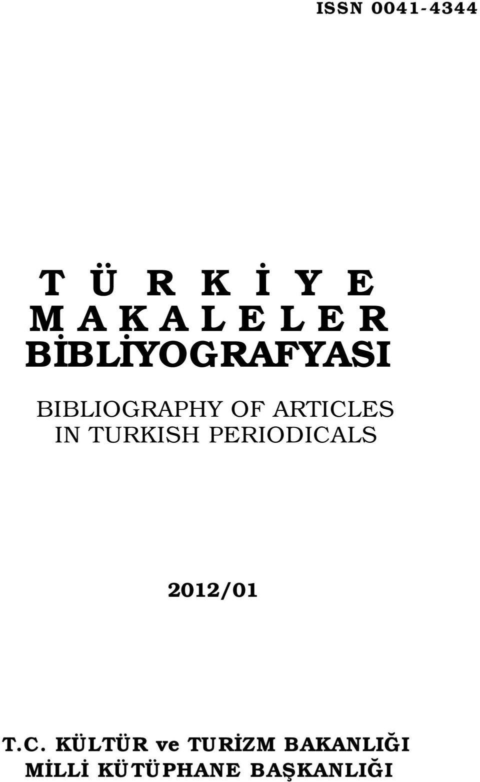 IN TURKISH PERIODICA
