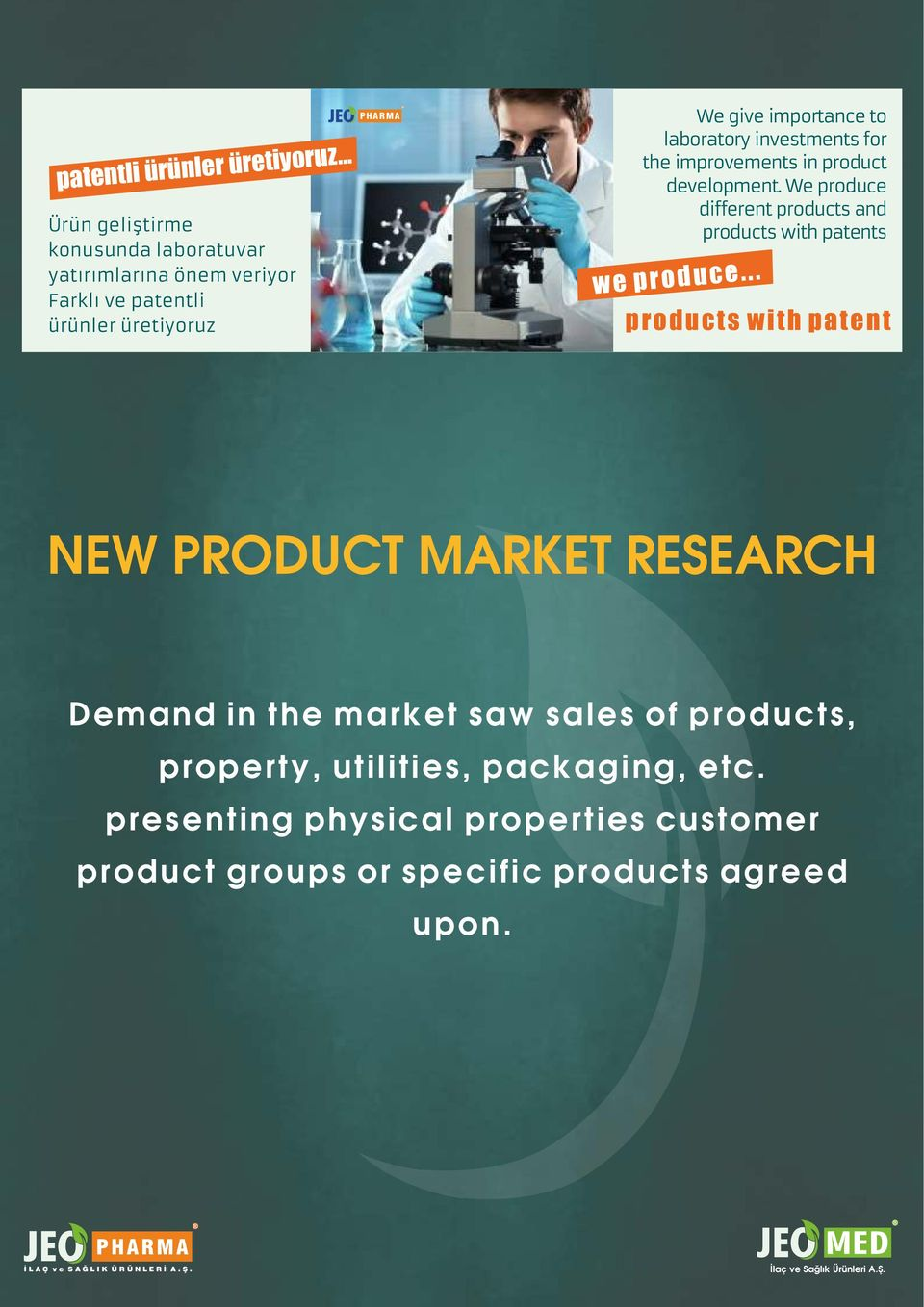 laboratory investments for the improvements in product development.