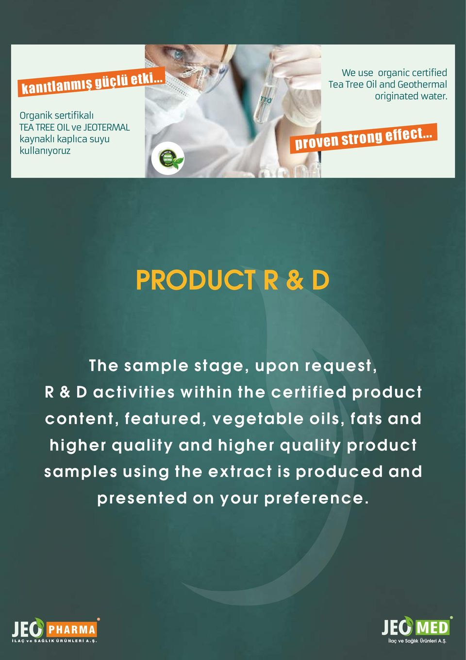 .. PRODUCT R & D The sample stage, upon request, R & D activities within the certified product content,