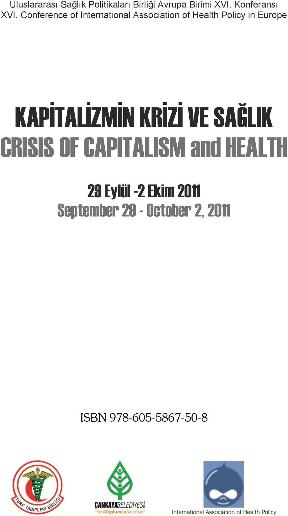 Conference of International Association of Health Policy in Europe