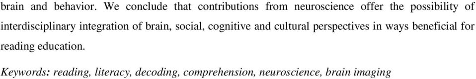 interdisciplinary integration of brain, social, cognitive and cultural