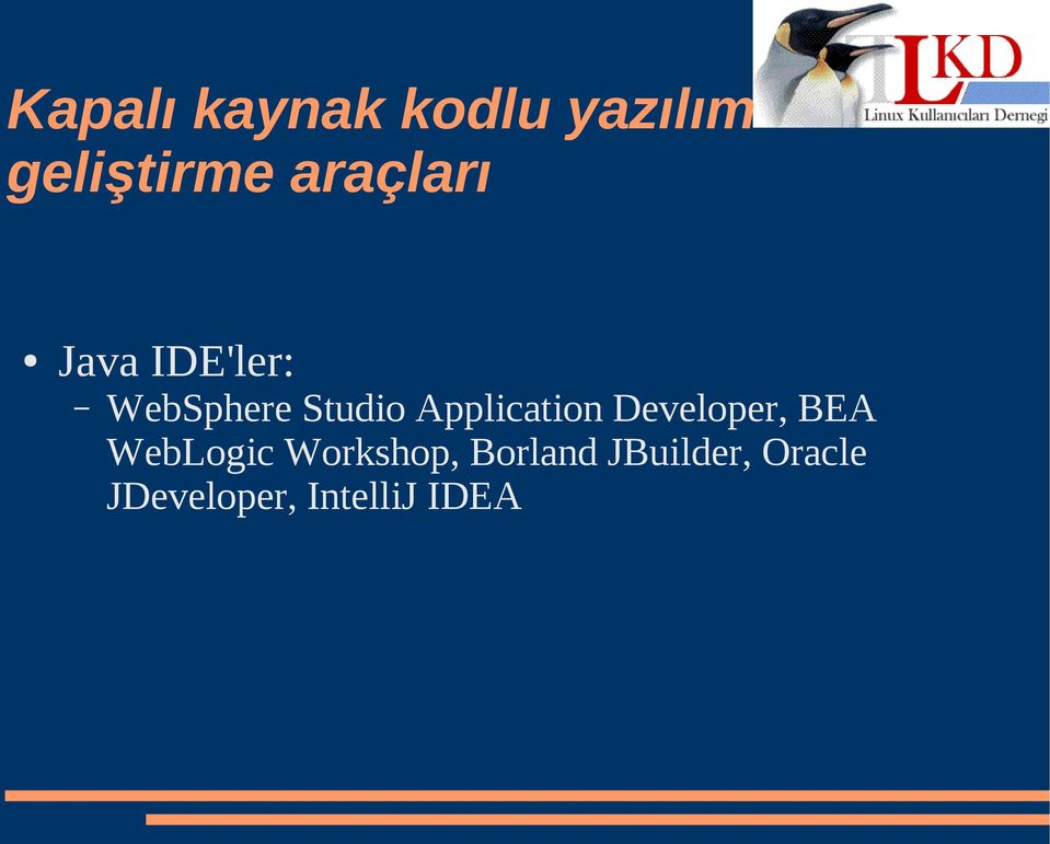 Application Developer, BEA WebLogic