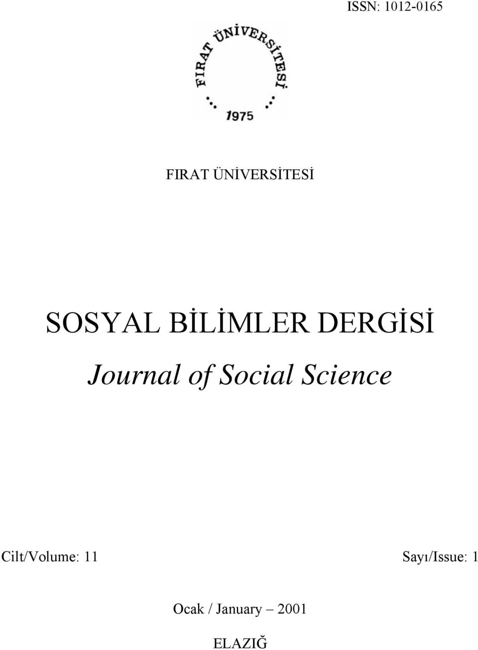 DERGİSİ Journal of Social Science