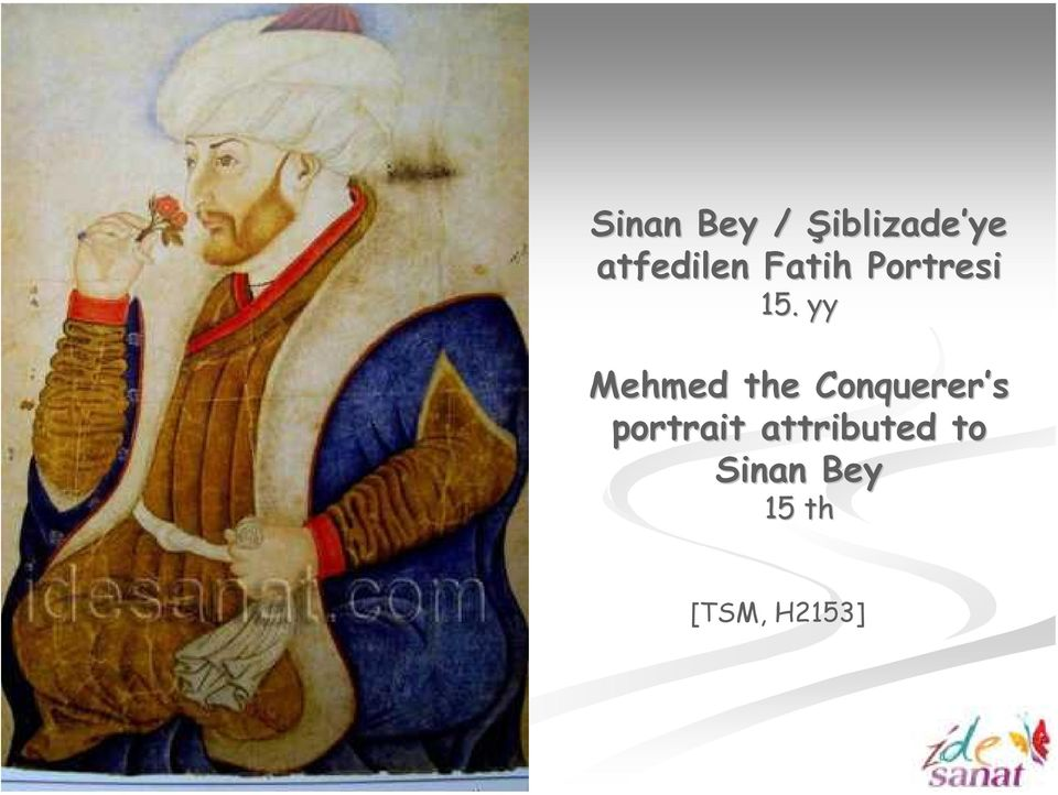 yy Mehmed the Conquerer s