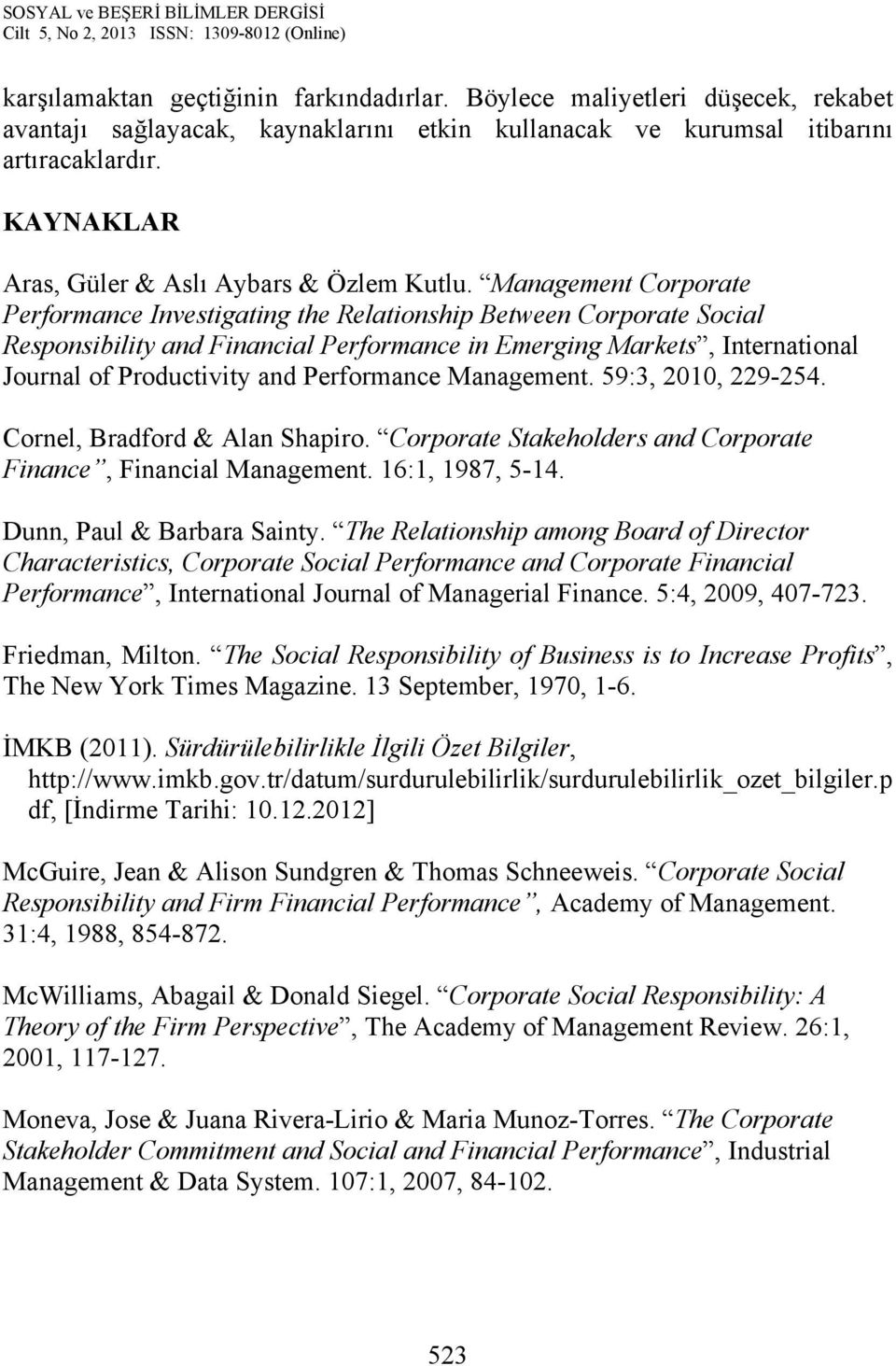 Management Corporate Performance Investigating the Relationship Between Corporate Social Responsibility and Financial Performance in Emerging Markets, International Journal of Productivity and