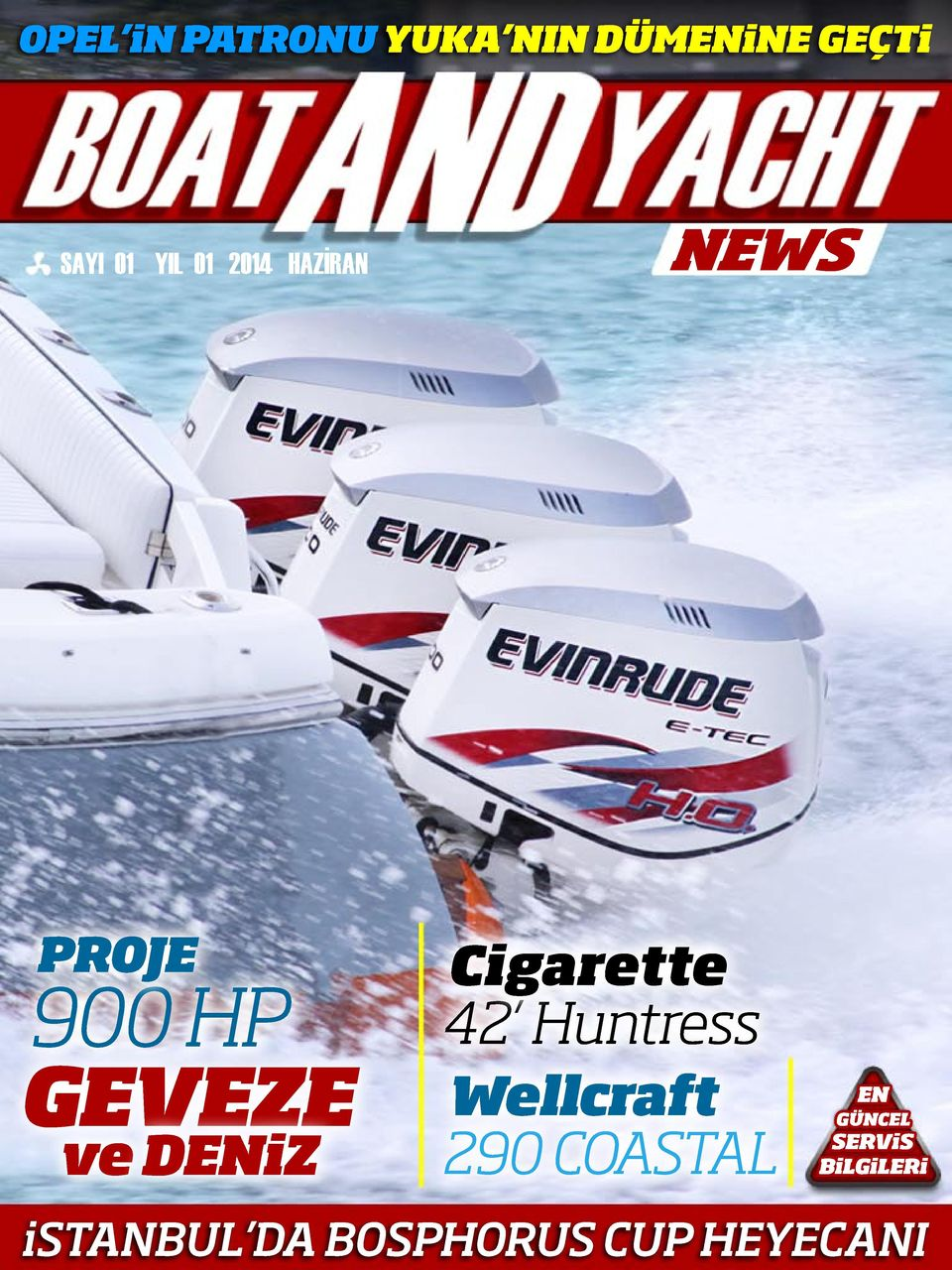 NEWS PROJE 900 HP Cigarette 42 Huntress GEVEZE ve