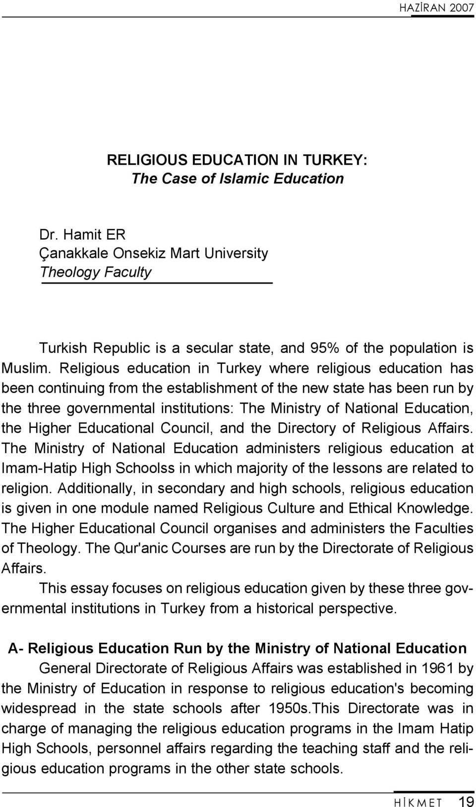 Education, the Higher Educational Council, and the Directory of Religious Affairs.
