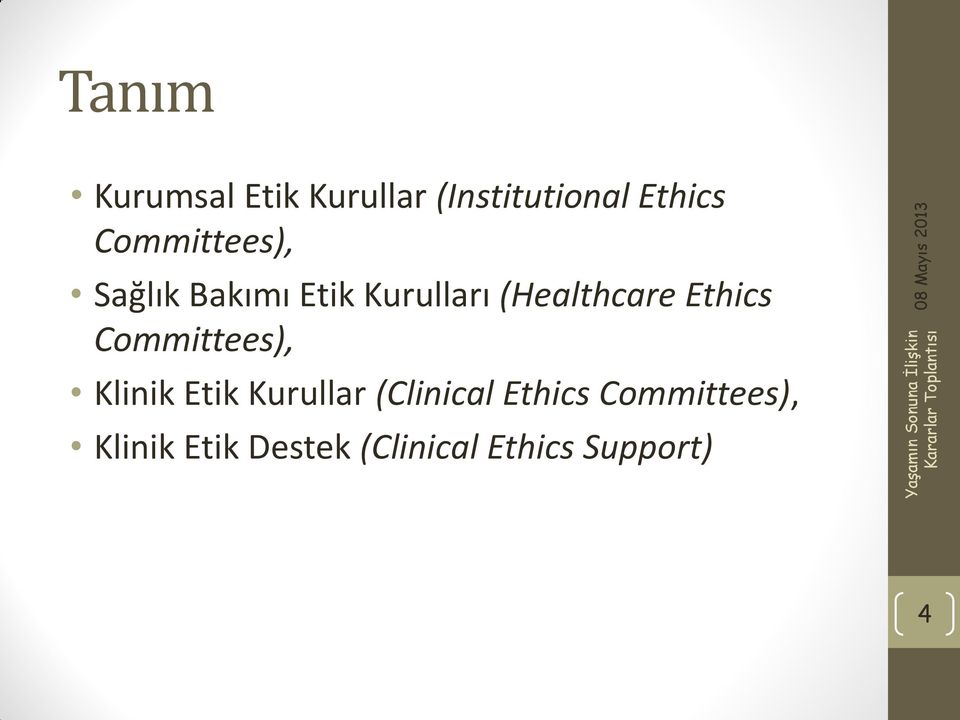 Ethics Committees), Klinik Etik Kurullar (Clinical