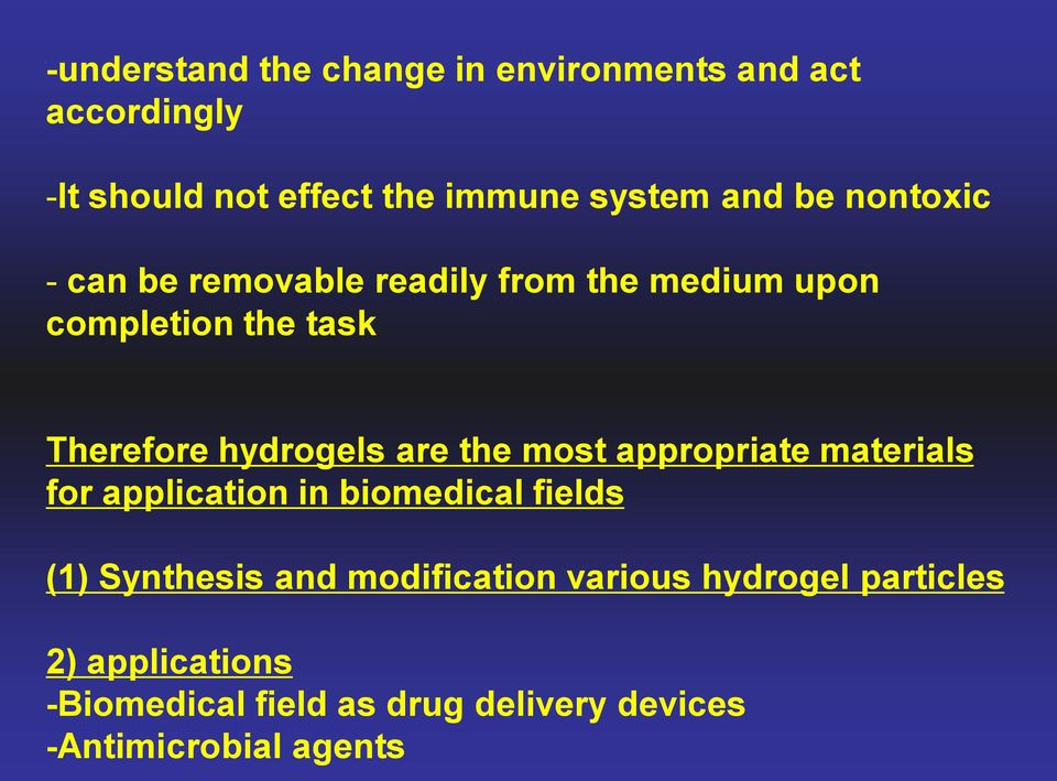 the most appropriate materials for application in biomedical fields (1) Synthesis and modification