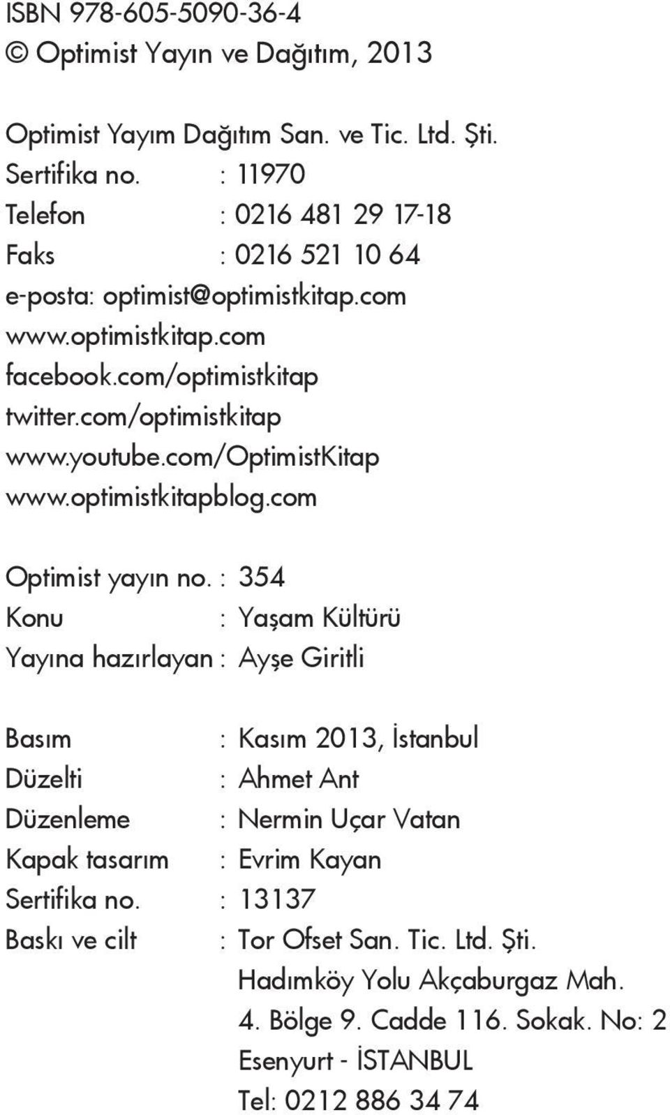 youtube.com/optimistkitap www.optimistkitapblog.com Optimist yayın no.
