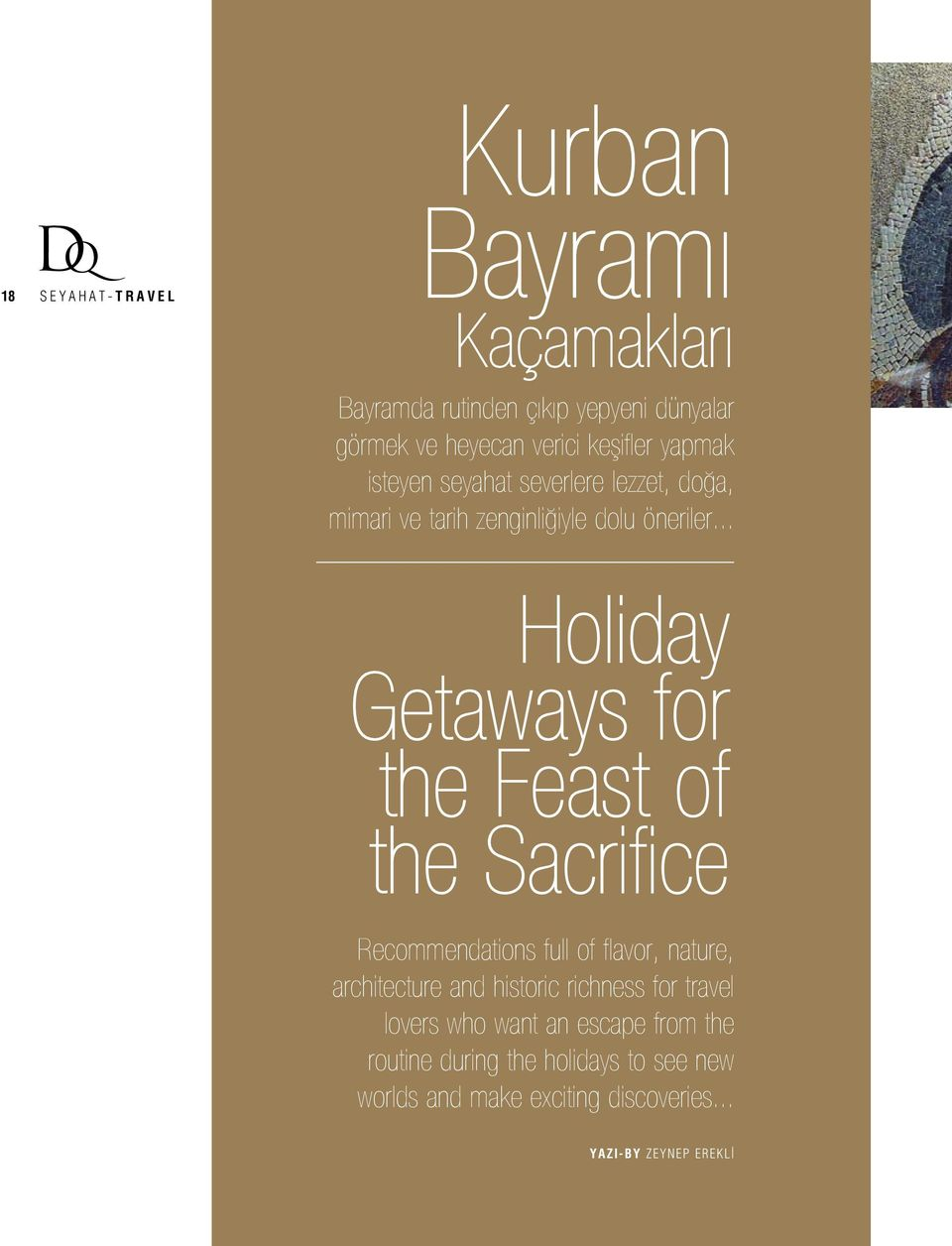 .. Holiday Getaways for the Feast of the Sacrifice Recommendations full of flavor, nature, architecture and historic richness