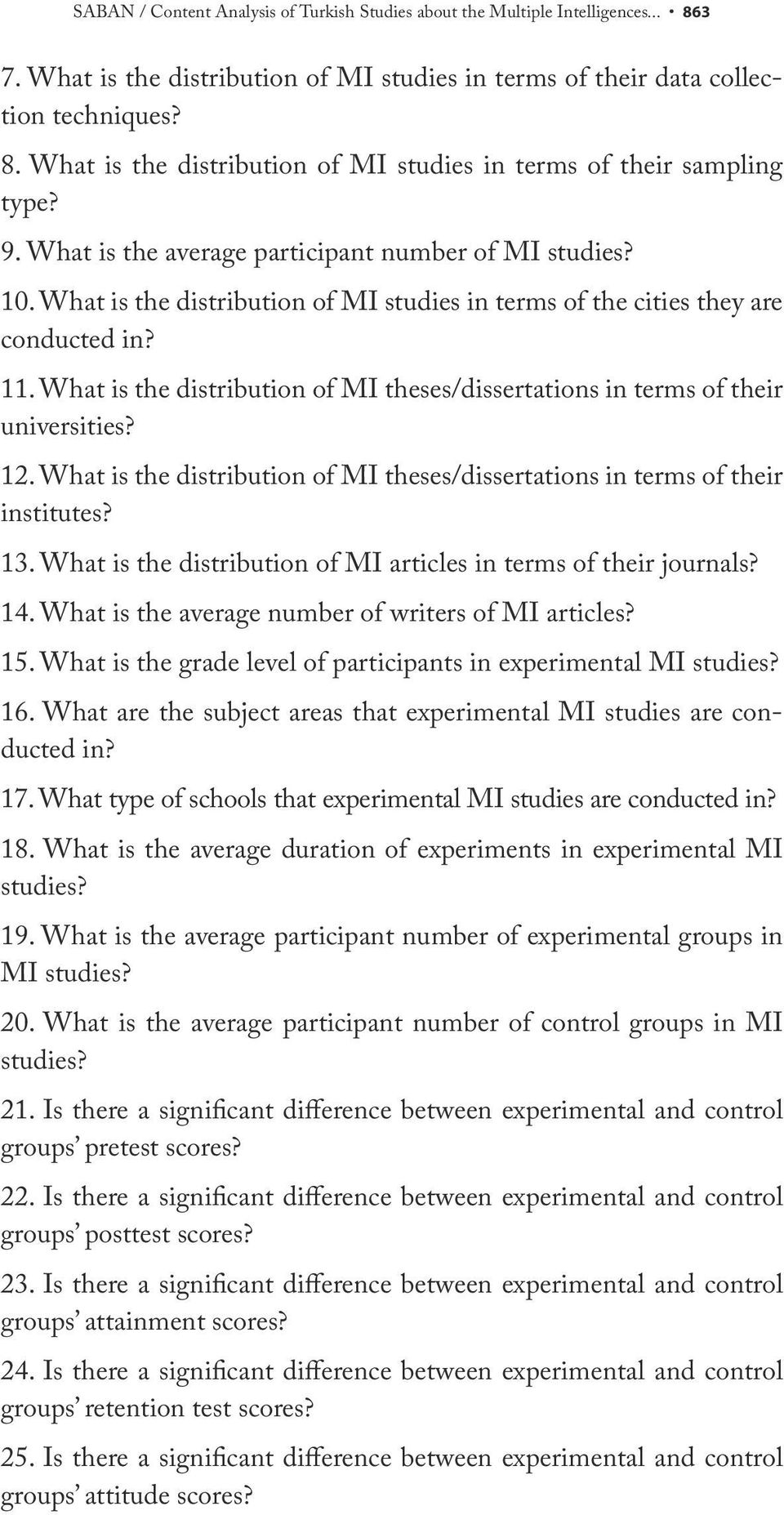 What is the distribution of MI theses/dissertations in terms of their universities? 12. What is the distribution of MI theses/dissertations in terms of their institutes? 13.