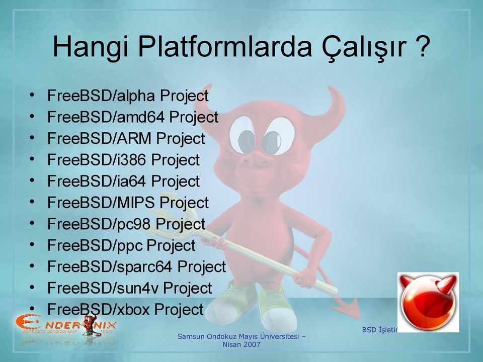 FreeBSD/i386 Project FreeBSD/ia64 Project FreeBSD/MIPS Project