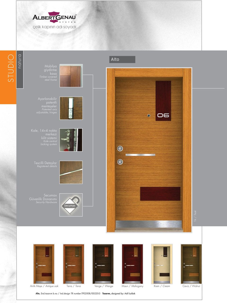 Registered details Secumax Güvenlik Donan m Security Hardware Tik / Teak Antik Mefle / Antique oak Terra / Terra Venge