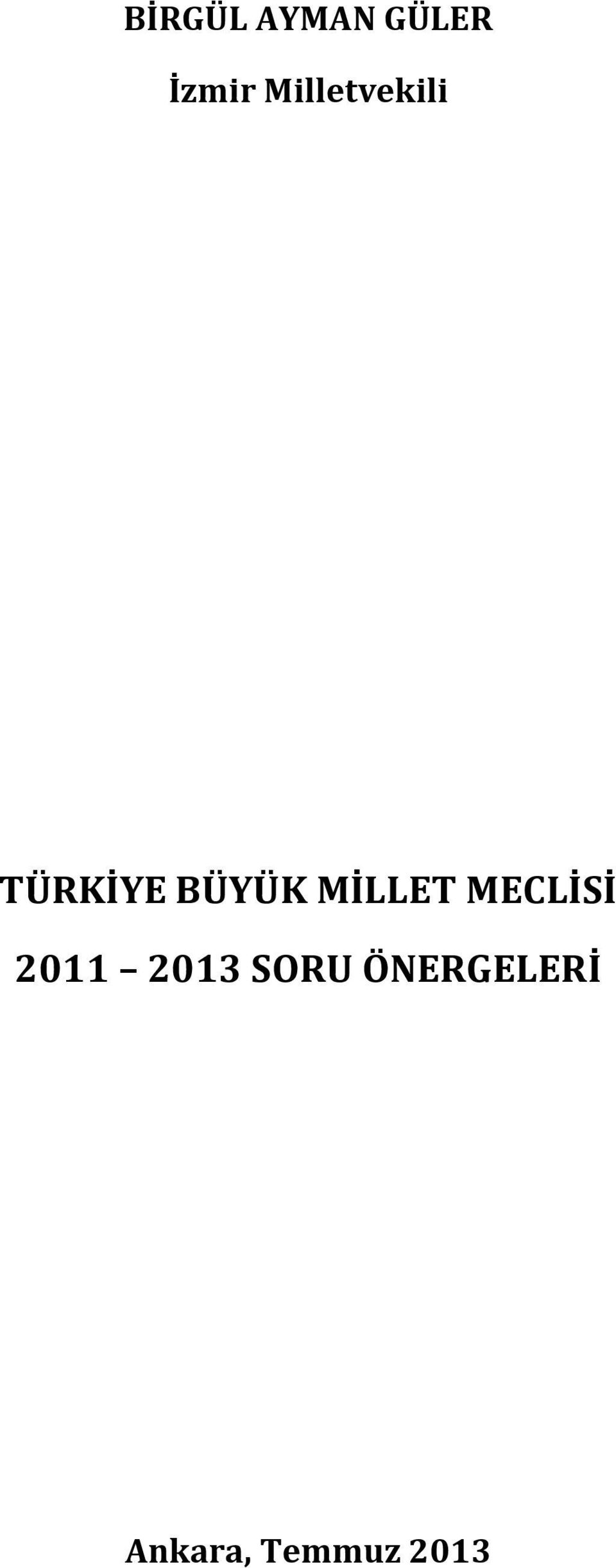 MİLLET MECLİSİ 2011 2013