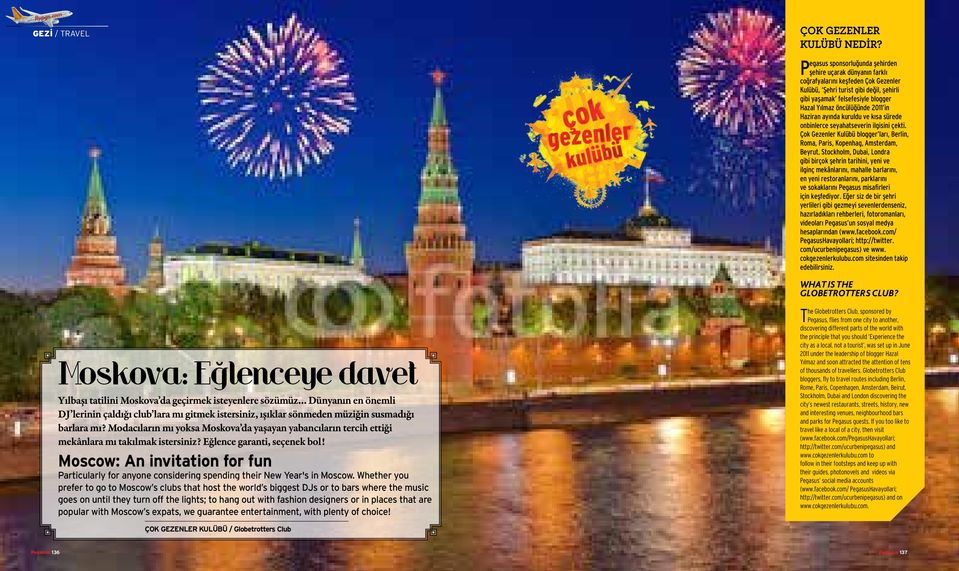 Moscow: An invitation for fun Particularly for anyone considering spending their New Year's in Moscow.