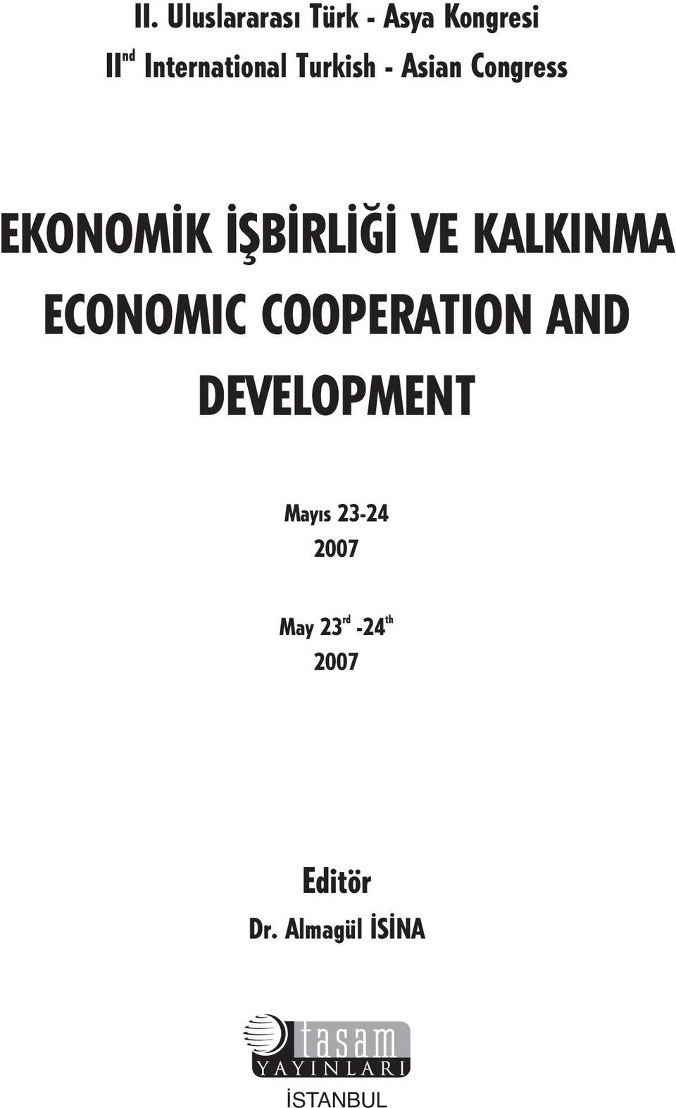 VE KALKINMA ECONOMIC COOPERATION AND DEVELOPMENT May s