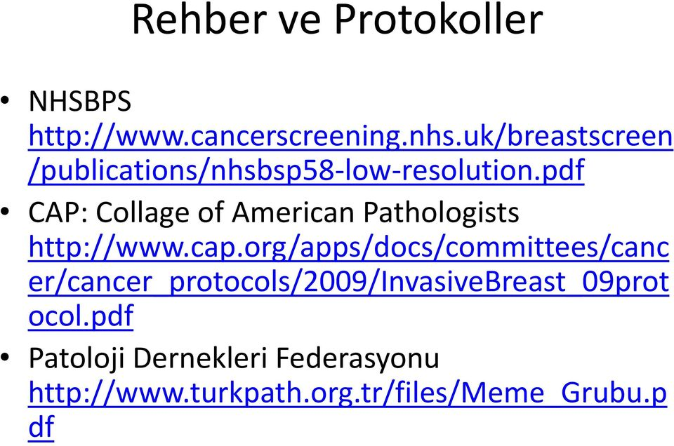 pdf CAP: Collage of American Pathologists http://www.cap.