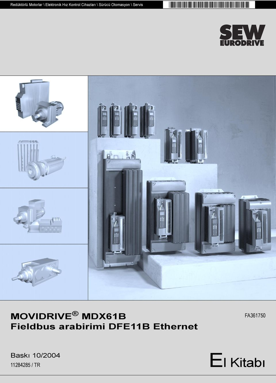 MOVIDRIVE MDX61B Fieldbus arabirimi DFE11B