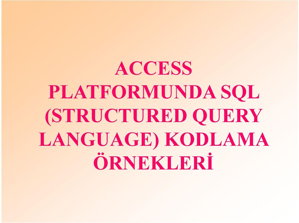 (STRUCTURED QUERY