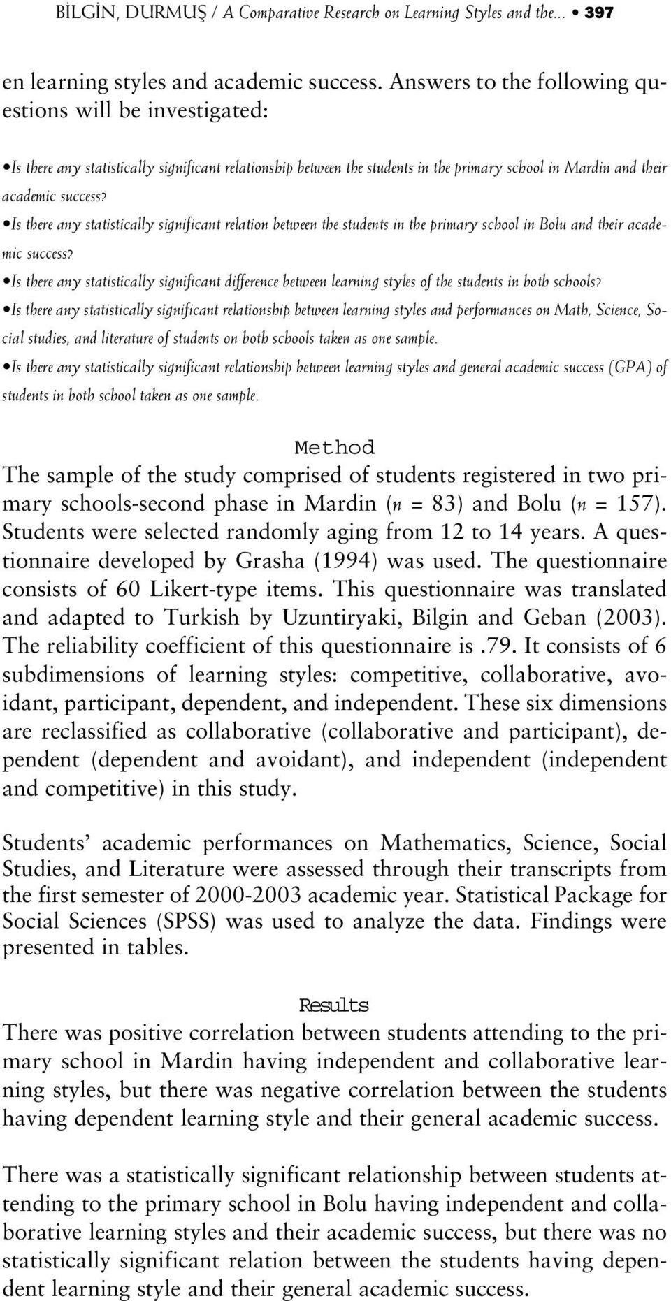 Is there any statistically significant relation between the students in the primary school in Bolu and their academic success?