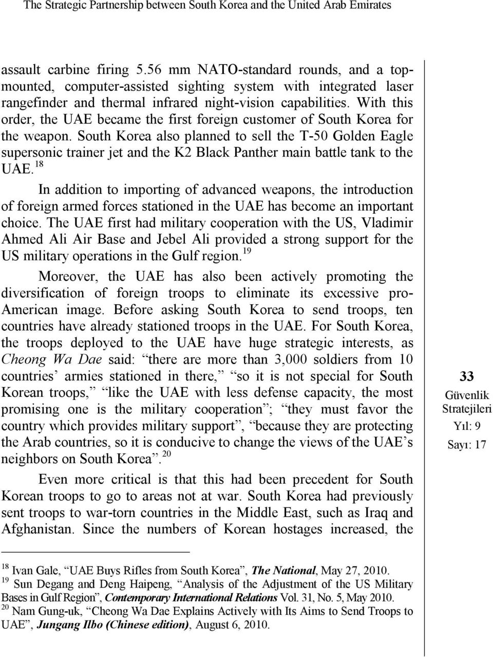 With this order, the UAE became the first foreign customer of South Korea for the weapon.