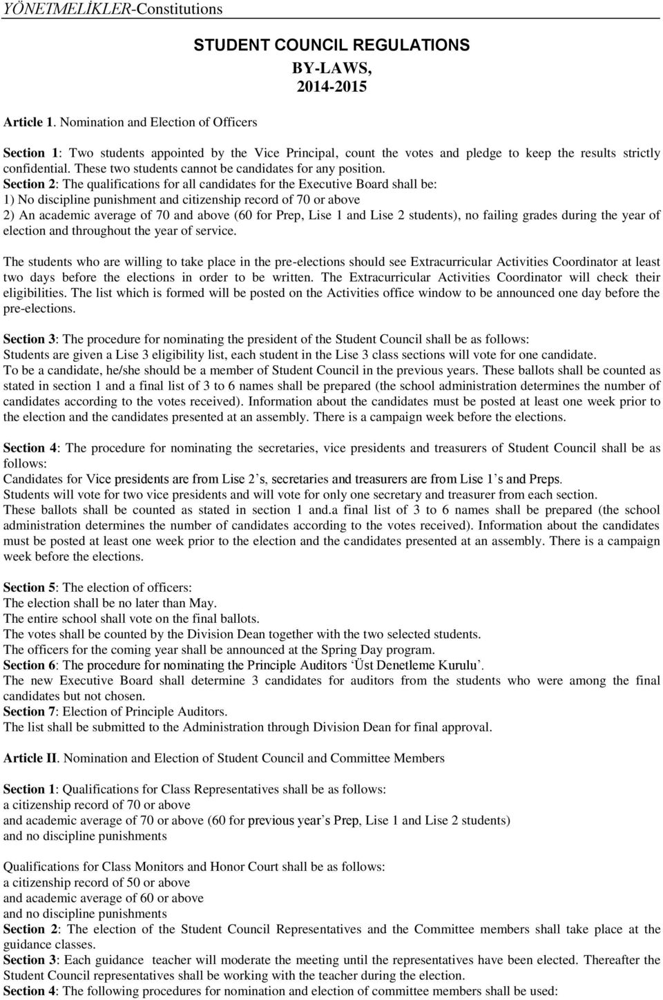 confidential. These two students cannot be candidates for any position.