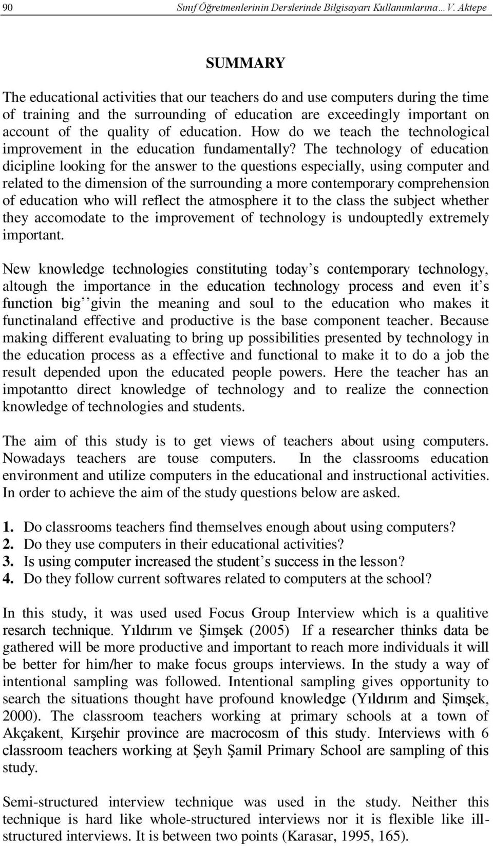 education. How do we teach the technological improvement in the education fundamentally?