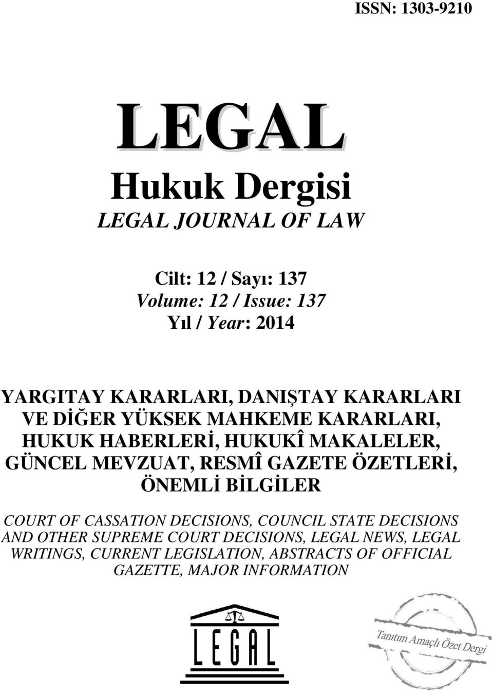 MEVZUAT, RESMÎ GAZETE ÖZETLERİ, ÖNEMLİ BİLGİLER COURT OF CASSATION DECISIONS, COUNCIL STATE DECISIONS AND OTHER