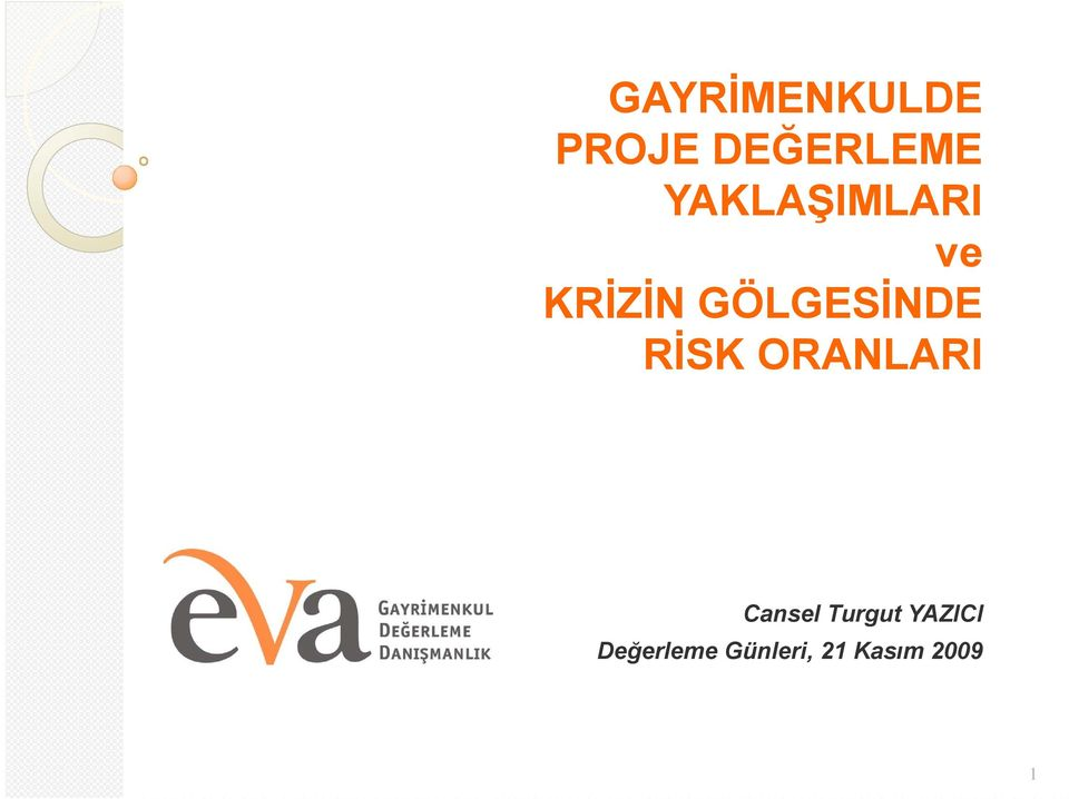 RİSK ORANLARI Cansel Turgut