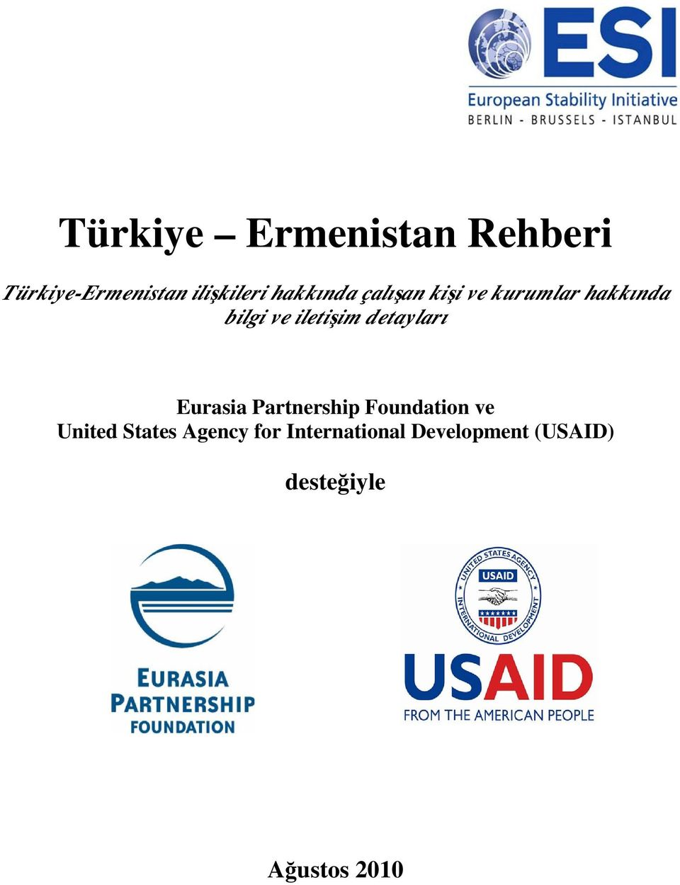 detayları Eurasia Partnership Foundation ve United States