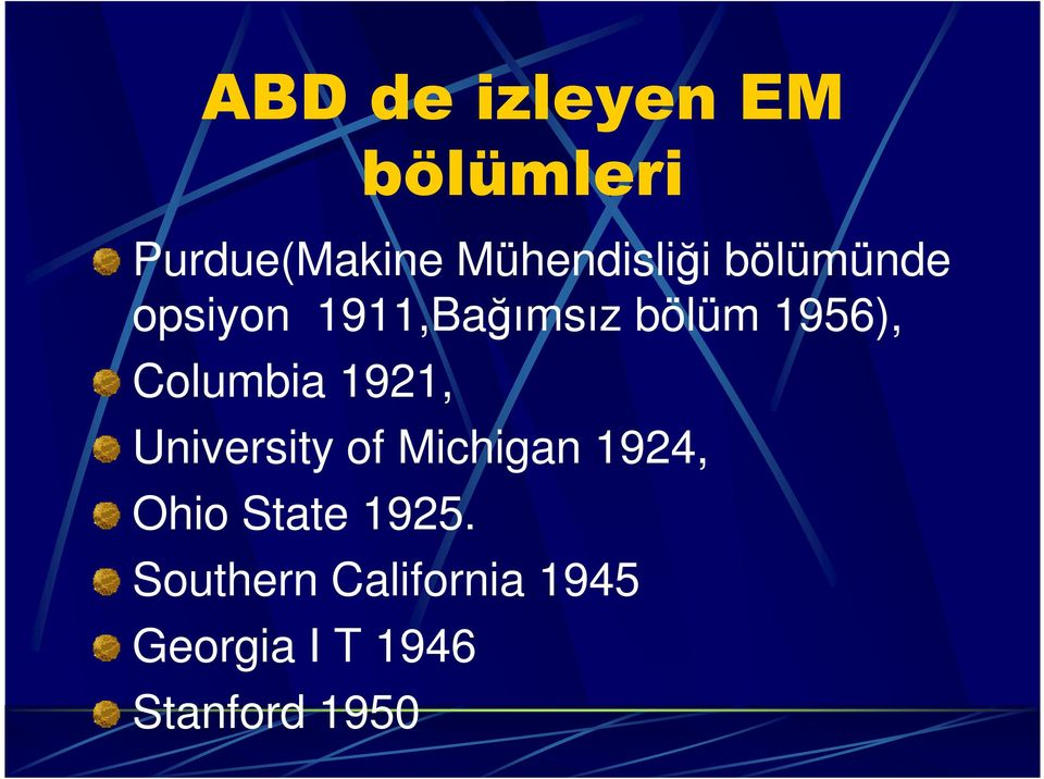 1956), Columbia 1921, University of Michigan 1924,