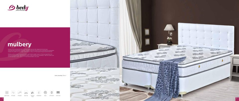 Mulbery series in bed in jacquard fabric weft higher weight value is Produced geçirilerel the special finishing system.