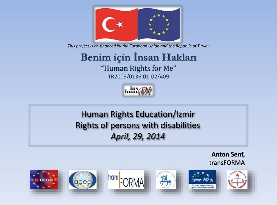 Rights for Me Human Rights Education/Izmir Rights of
