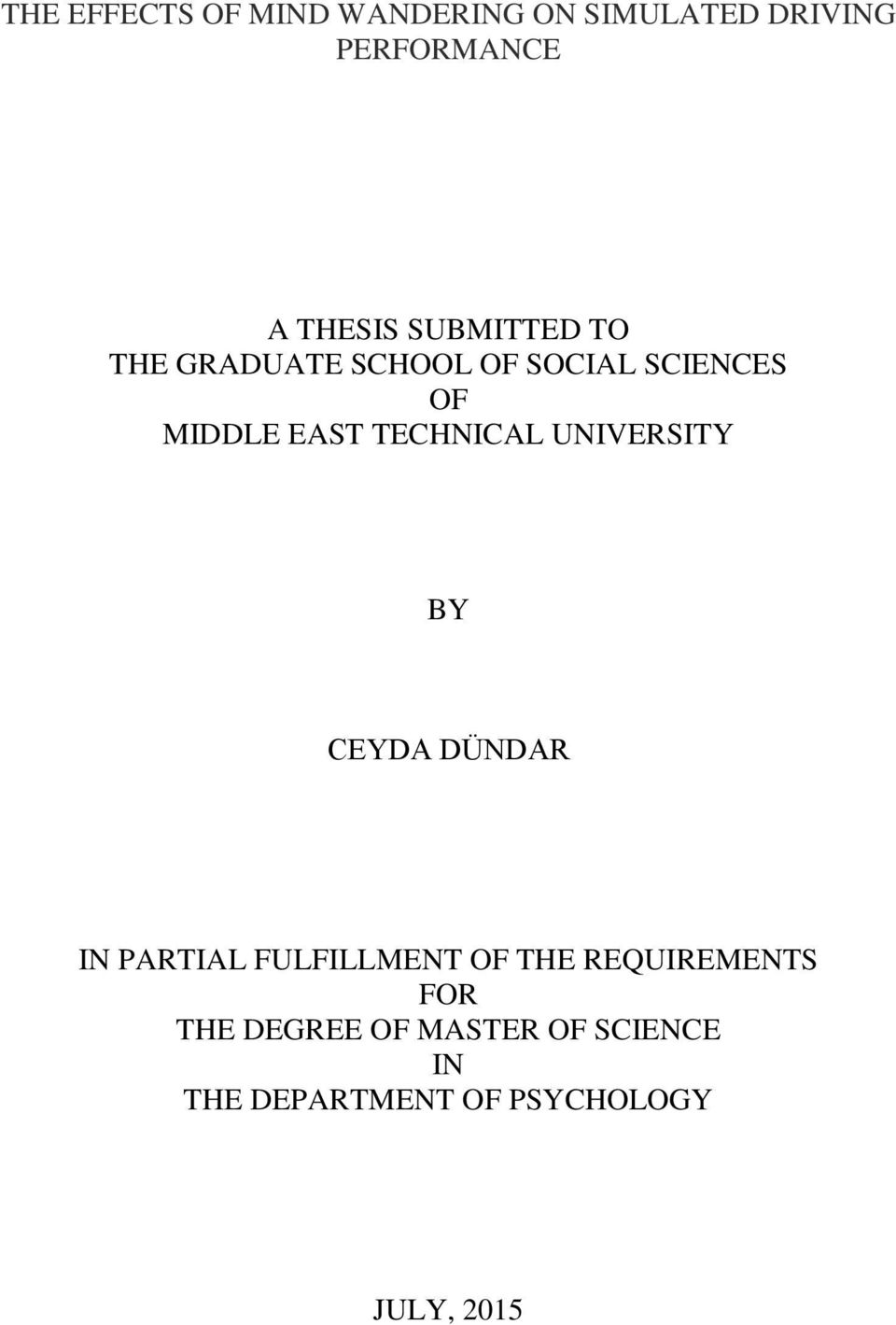 TECHNICAL UNIVERSITY BY CEYDA DÜNDAR IN PARTIAL FULFILLMENT OF THE
