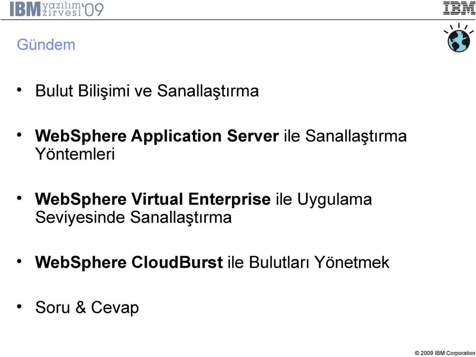 WebSphere Virtual Enterprise ile Uygulama Seviyesinde
