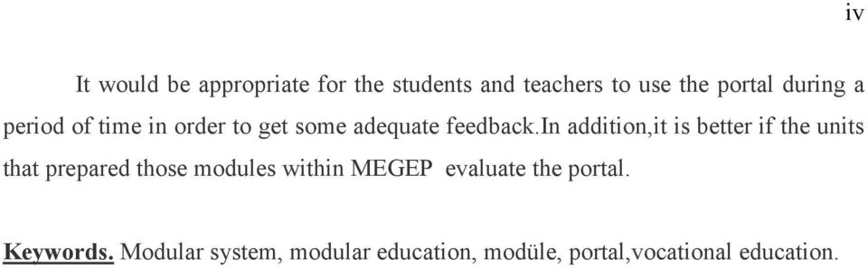 in addition,it is better if the units that prepared those modules within MEGEP
