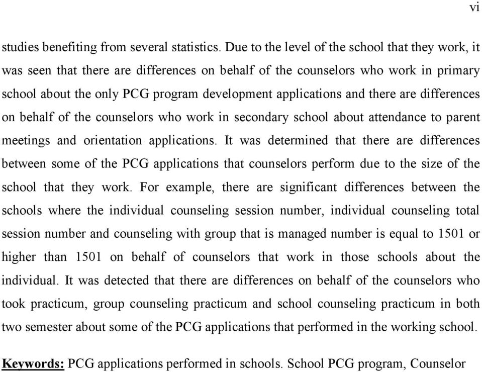 there are differences on behalf of the counselors who work in secondary school about attendance to parent meetings and orientation applications.