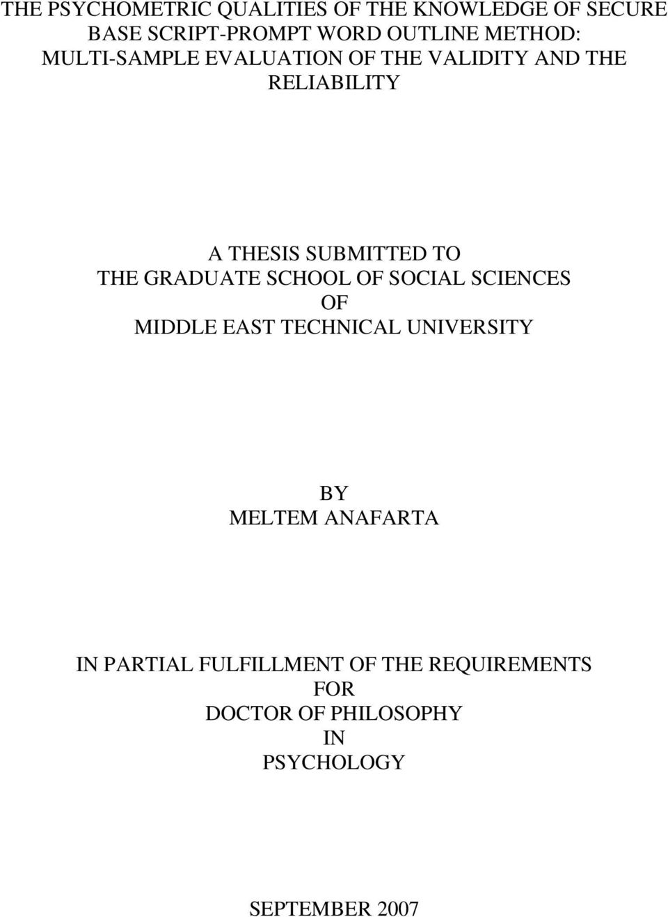 THE GRADUATE SCHOOL OF SOCIAL SCIENCES OF MIDDLE EAST TECHNICAL UNIVERSITY BY MELTEM