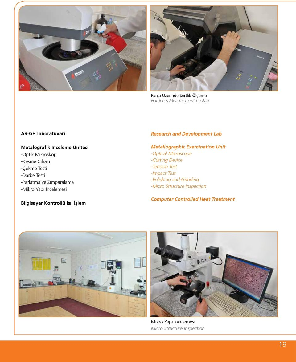 Bilgisayar Kontrollü Isıl İşlem Metallographic Examination Unit -Optical Microscope -Cutting Device -Tension Test -Impact Test