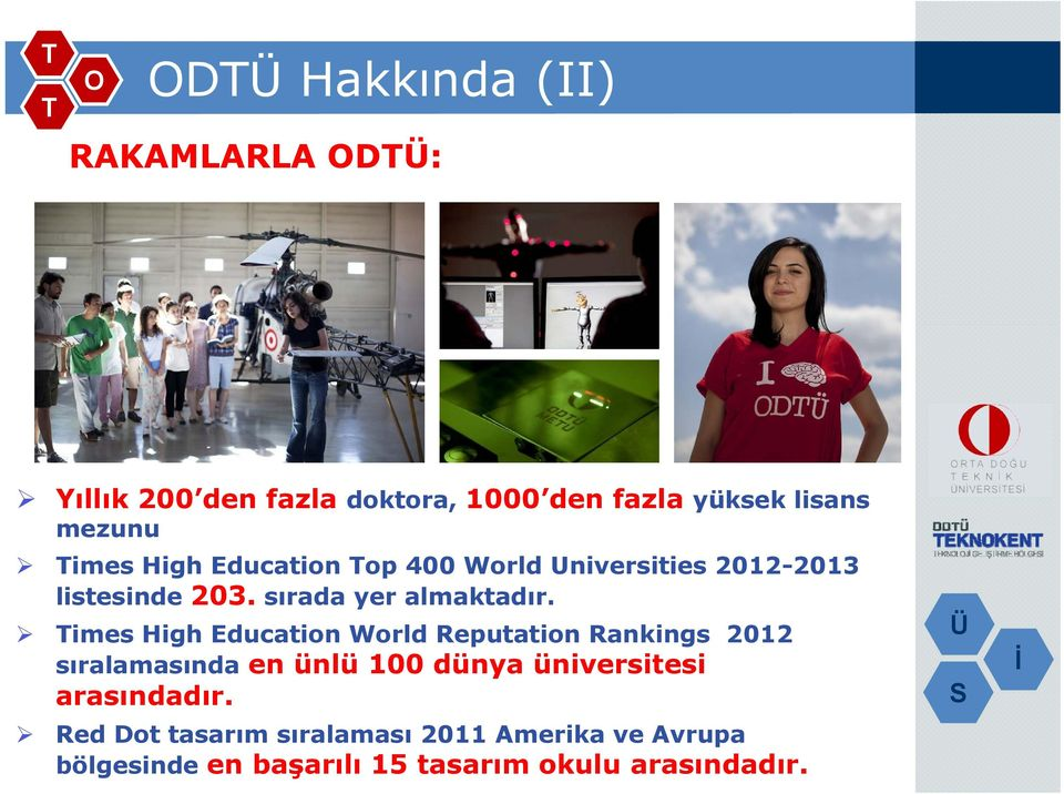 imes High Education World Reputation Rankings 2012 sıralamasında en ünlü 100 dünya üniversitesi