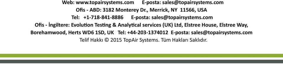 com Ofis - İngiltere: Evolution Testing & Analytical services (UK) Ltd, Elstree House, Elstree Way,