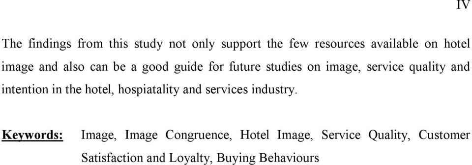 intention in the hotel, hospiatality and services industry.