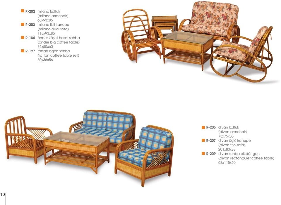 sehba (rattan coffee table set) 60x36x56 R-205 divan koltuk (divan armchair) 73x75x88 R-207 divan