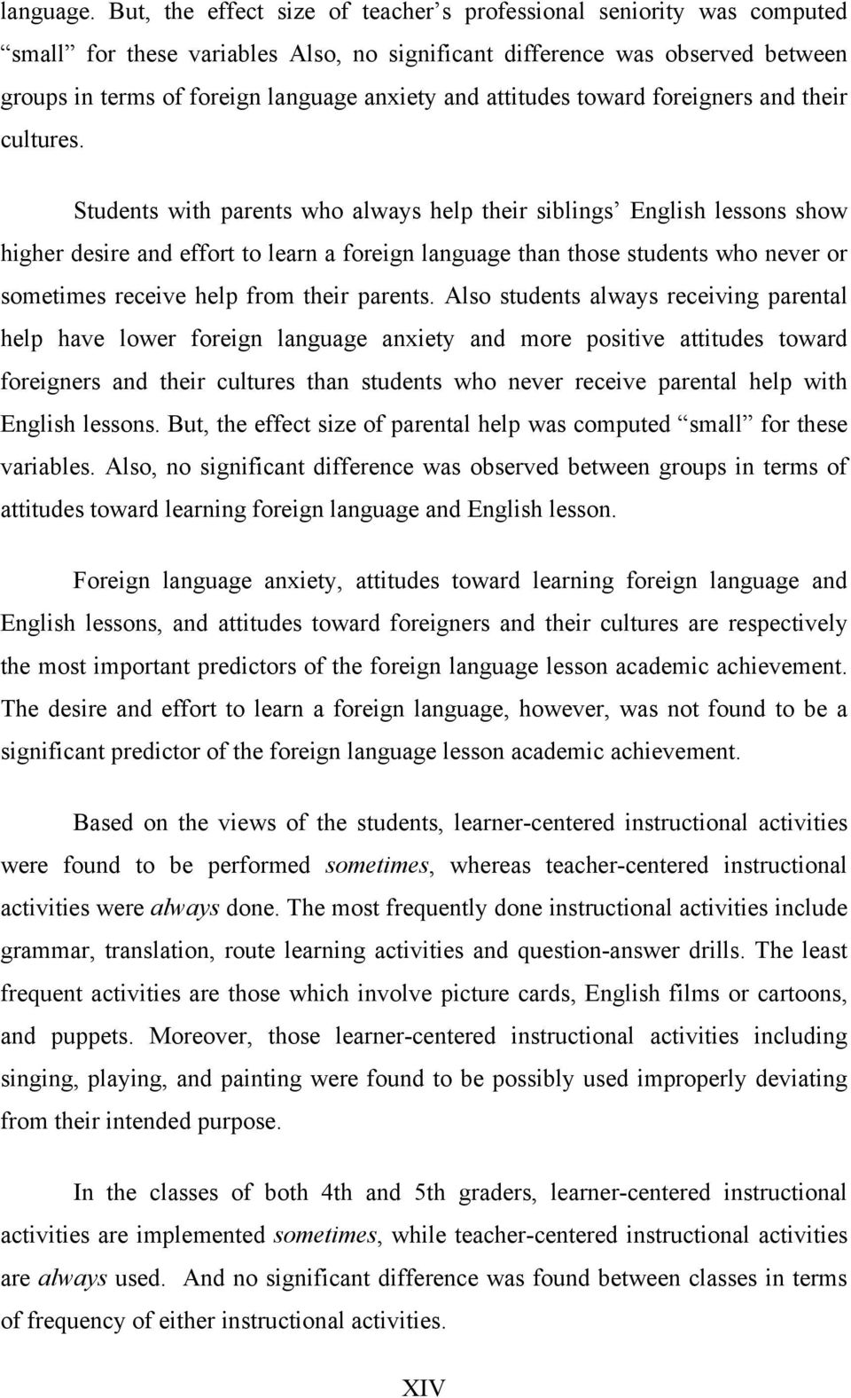 attitudes toward foreigners and their cultures.
