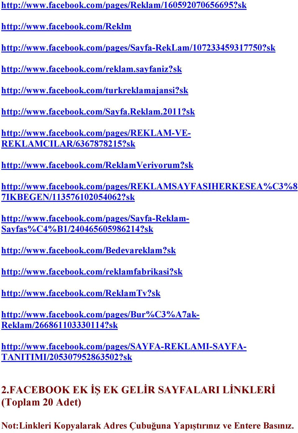 sk http://www.facebook.com/pages/reklamsayfasiherkesea%c3%8 7IKBEGEN/113576102054062?sk http://www.facebook.com/pages/sayfa-reklam- Sayfas%C4%B1/240465605986214?sk http://www.facebook.com/bedevareklam?