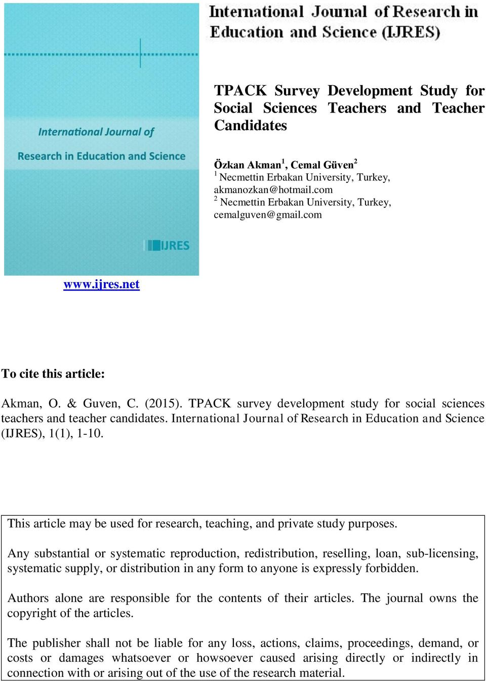 TPACK survey development study for social sciences teachers and teacher candidates. International Journal of Research in Education and Science (IJRES), 1(1), 1-10.