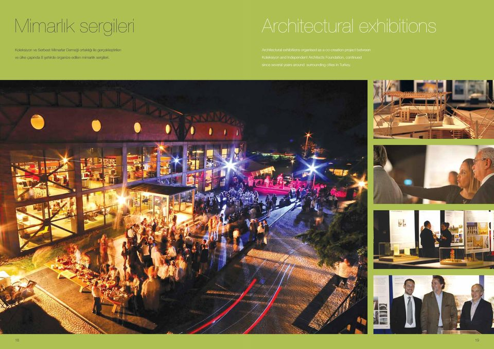 leri. Architectural exhibitions organised as a co-creation project between Koleksiyon and