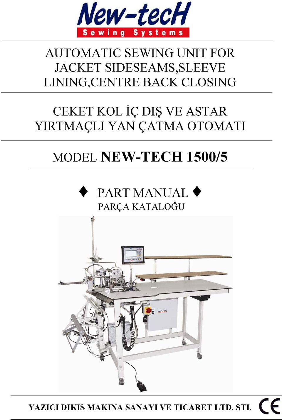 YIRTMAÇLI YAN ÇATMA OTOMATI MODEL NEW-TECH 1500/5 PART