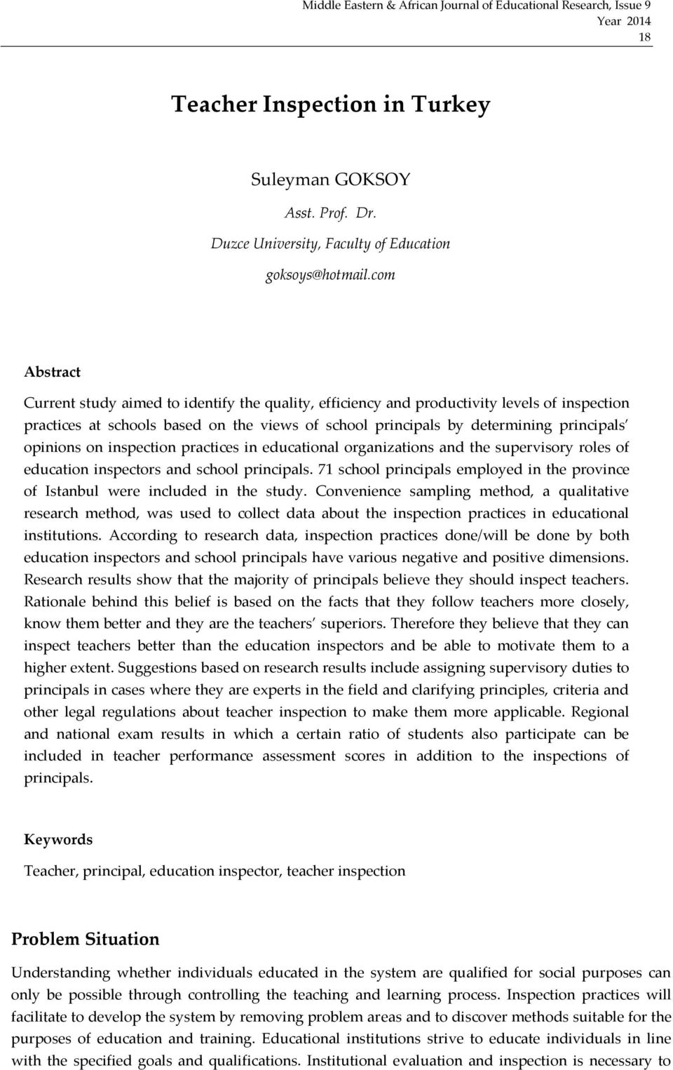 opinions on inspection practices in educational organizations and the supervisory roles of education inspectors and school principals.